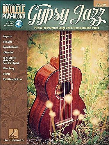 Amazon Gypsy Jazz Ukulele Play Along Volume 39 Hal Leonard