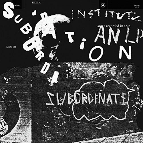 Institute - Subordination (2017) [WEB FLAC] Download
