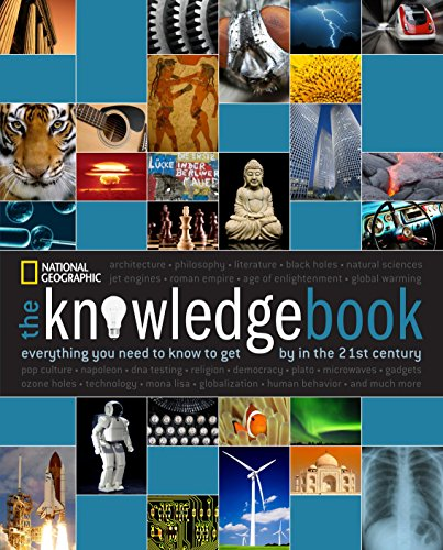The Knowledge Book: Everything You Need to Know to Get by in the 21st Century (General Science Book)