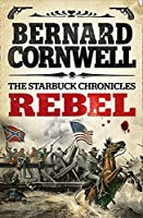 Rebel (The Starbuck Chronicles Book