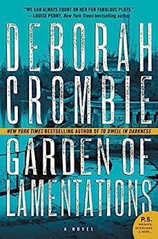 Garden of Lamentations: A Novel (Duncan Kincaid/Gemma James Novels) by [Crombie, Deborah]