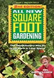 Square Foot Gardening is the most practical, foolproof way to grow a home garden. Whether you're new to gardening, growing an urban garden, or are in the backyard, we have the tools and techniques for you. That explains why author and gardeni...