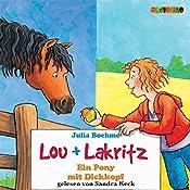 Ein Pony mit Dickkopf (Lou und Lakritz 1) | Julia Boehme