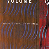 Larry Carlton Collection Volume 2
