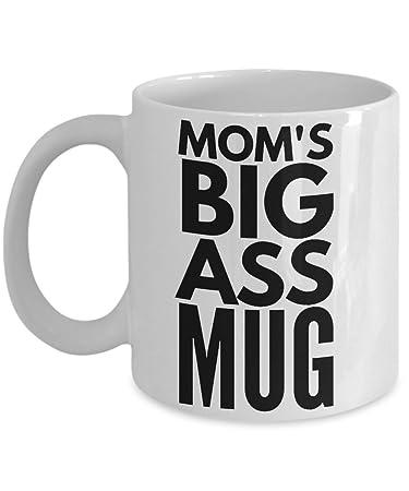 Moms Big Ass Mug 15 Oz Huge Sarcasm Coffee Mug Best Gift For Mothers