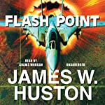 Flash Point | James W. Huston