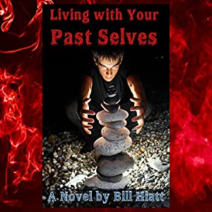 Living with Your Past Selves Audiobook