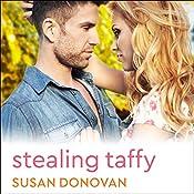 Stealing Taffy | Susan Donovan
