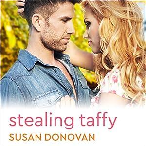 Stealing Taffy Audiobook