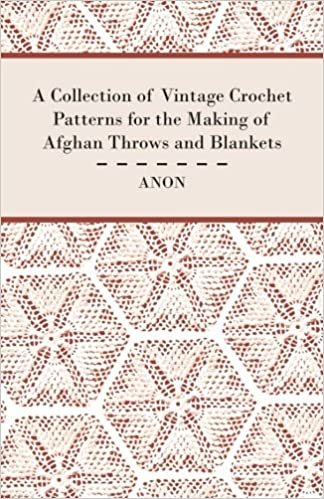 A Collection Of Vintage Crochet Patterns For The Making Of Afghan