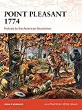 Point Pleasant 1774: Prelude to the American Revolution (Campaign)