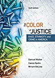 The Color of Justice: Race, Ethnicity, and Crime in America (MindTap Course List)