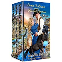 Santa Fe Brides and the Rescued Animals: 3 Book Box Set (Santa Fe Brides Volume 1)