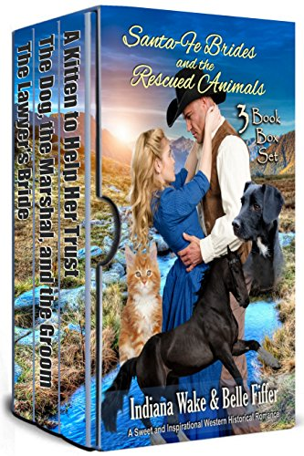 Santa-Fe Brides and the Rescued Animals: 3 Book Box Set cover