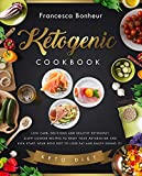 Ketogenic Cookbook: Low carb, delicious and healthy ketogenic slow cooker recipes to reset your metabolism and kick start your keto diet to lose fat and ... ketogenic for weight loss series Book 2)