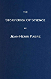 The Story-book of Science (Illustrated)