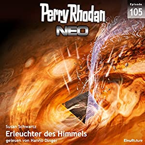 Erleuchter des Himmels (Perry Rhodan NEO 105) Hörbuch
