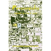 Paraisópolis. Caminhos de Vida e Morte