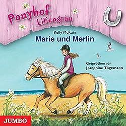 Marie und Merlin (Ponyhof Liliengrün 1)