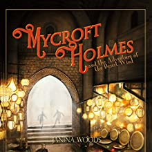 Mycroft Holmes and the Adventure of the Desert Wind Audiobook by Janina Woods Narrated by Stockton Harris