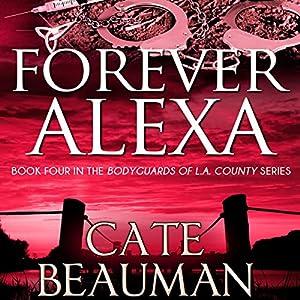 Forever Alexa Audiobook