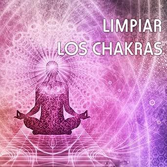 Encontrar el Equilibrio de los Chakra by Música para Sanar ...