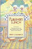Publisher's Lunch, Ernest Callenbach, 0898152887