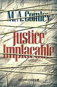 Justice implacable par  M. A. Comley