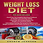 Weight Loss Diet: Intermittent Fasting, Meal Prep, Meal Prep 101 | Andrew Johnson