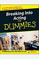 Breaking Into Acting For Dummies Kindle Edition