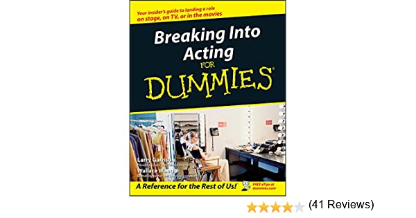 Breaking into acting for dummies kindle edition by larry garrison breaking into acting for dummies kindle edition by larry garrison wallace wang arts photography kindle ebooks amazon fandeluxe