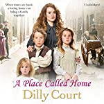 A Place Called Home | Dilly Court