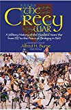 img - for The Crecy War: A Military History of the Hundred Years War from 1337 to the Peace of Bretigny in 1360 book / textbook / text book