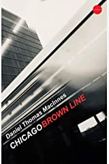 Chicago Brown Line Kindle Edition