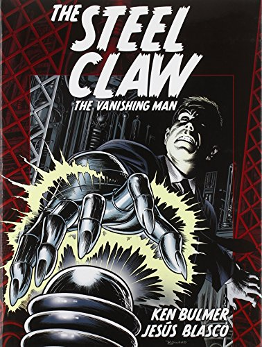 The Steel Claw: The Vanishing (The Steel Claw)