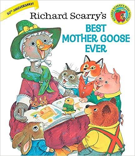 Richard Scarry's Best Mother Goose Ever por Richard Scarry epub