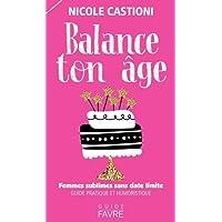 Balance ton âge