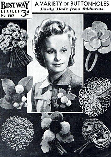 Craft Pattern 1940s Variety of Buttonholes Crochet Felt Wool Leather - 1940s Crochet