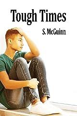 Tough Times Kindle Edition
