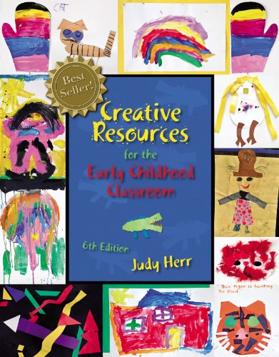 Download Creative Resources for the Early Childhood Classroom Pdf