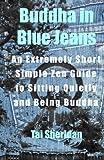 Buddha in Blue Jeans, Tai Sheridan, 1466480033