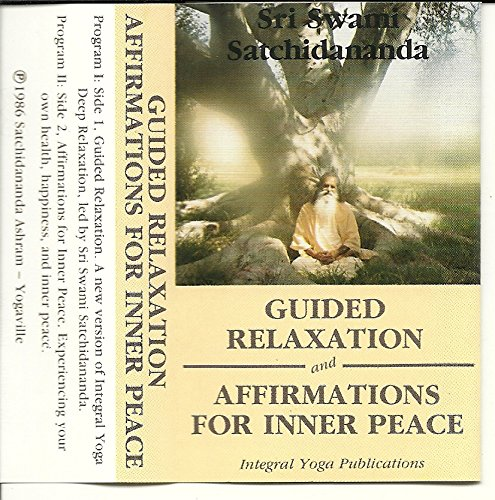 Guided Relaxation and Affirmations for Inner Peace (Guided Relaxation And Affirmations For Inner Peace)