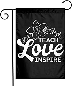 XIOJEIEY Teach Love Inspire Garden Flag Double Sided for Garden Yard Outdoor Decorative 12 X 18 Inch