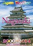 Nagasaki Flower Weather 2000-2014: Japan past weather 15 years