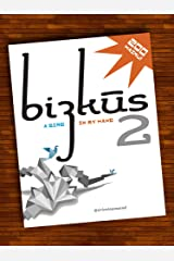 Haiku Poetry for Success: Bizkus Vol. 2 (A Bird in My Hand) (Go Booklets) Kindle Edition