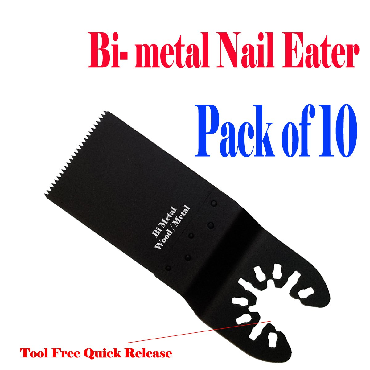 MTP TM Pack of 10 Bi-metal Nail Eater Quick Release Universal Fit Multi Tool Oscillating Multitool Saw Blade for Craftsman 20v Bolt-on Mm20 Rockwell Hyperlock Shopseies 12v Universal Fit Porter Cable Black and Decker Bosch GOP Quick Release System by MTP-Quick Release