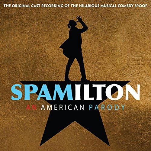 Spamilton - An American Parody