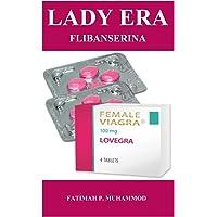 Lady Era Flibanserina