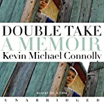 Double Take | Kevin Michael Connolly