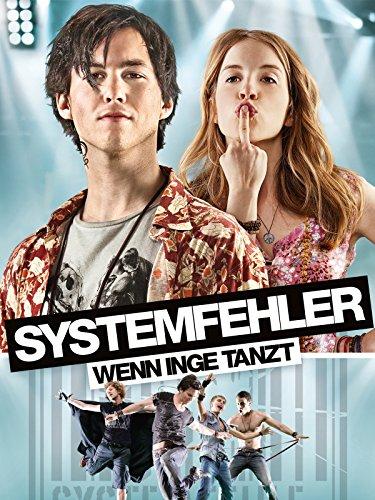 Systemfehler - Wenn Inge tanzt Film